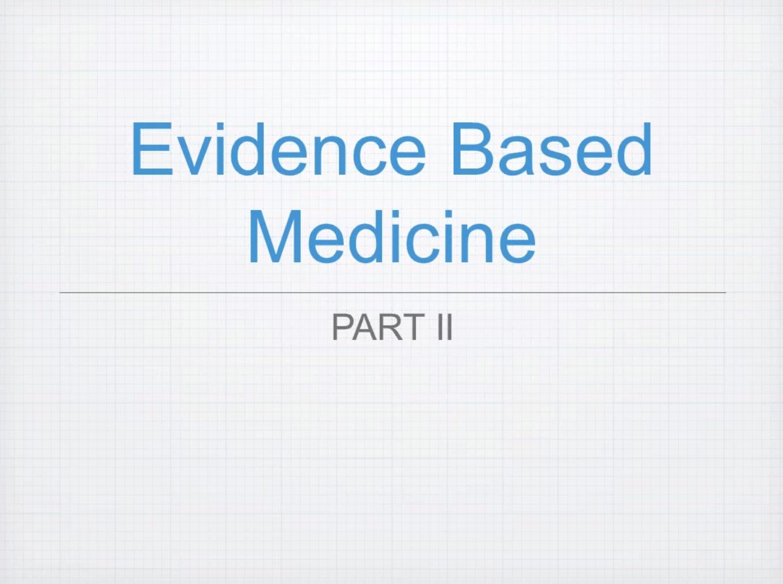 Evidence-Based Medicine: An In-Depth Study, 4L CERPs