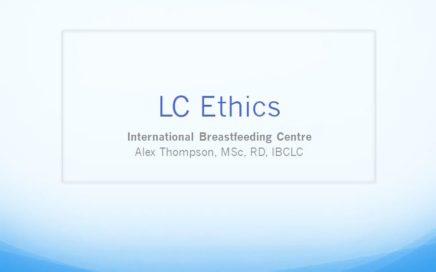 Lactation Consultant Ethics, 3E,2L CERPs